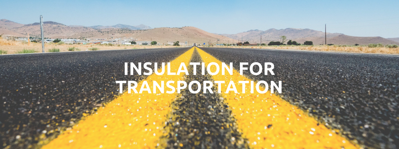 Insulation For Transportation