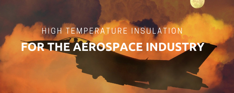 Insulation for the Aerospace Industry