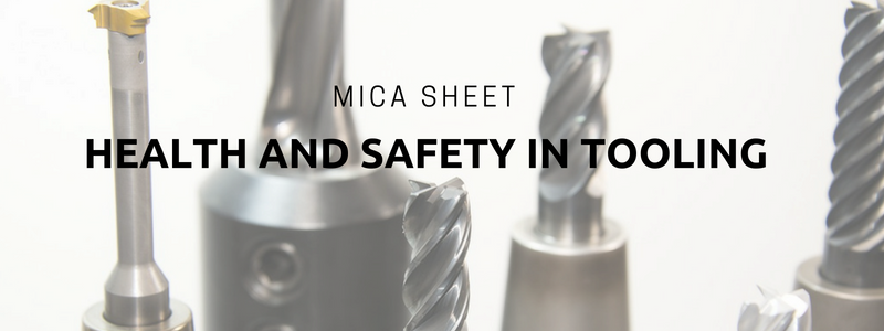 Mica Sheet- Health and Safety in Tooling