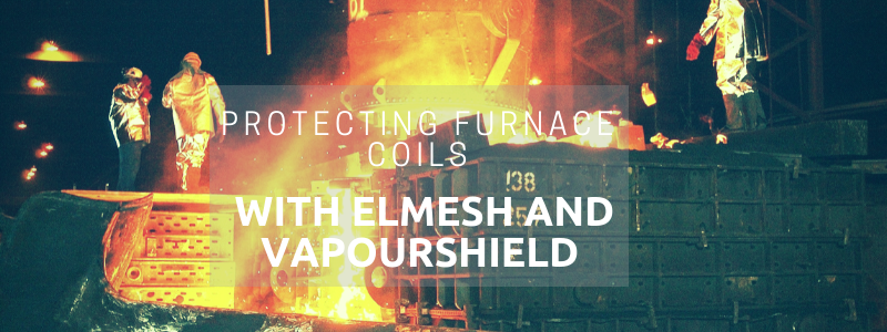 Protecting Furnace Coils with Elmesh and Vapourshield