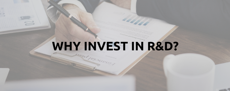 Why Invest In R and D?
