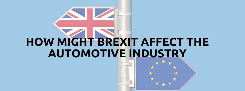 How Might Brexit Affect the Automotive Industry?
