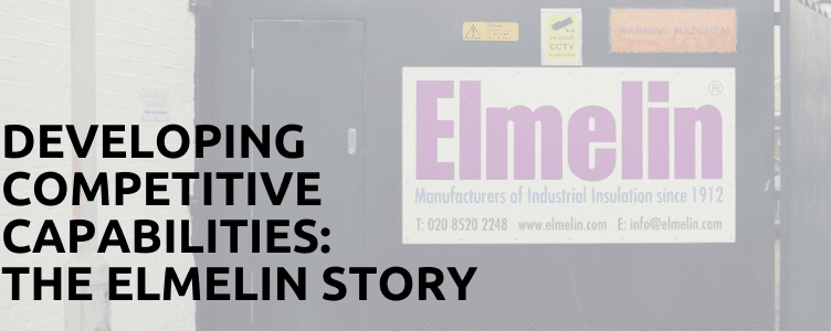 Developing Competitive Capabilities: The Elmelin Story