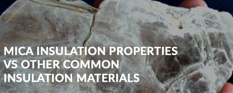 Mica insulation properties vs other common insulation materials