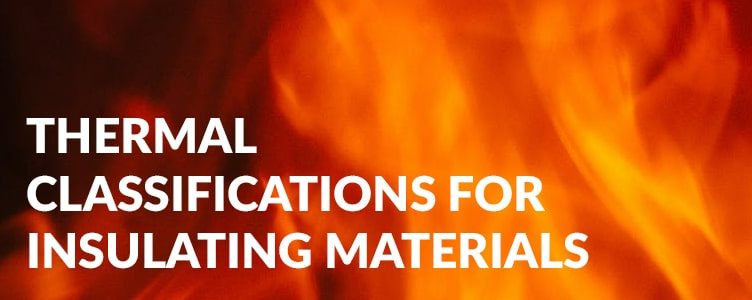 Thermal classifications for insulating materials