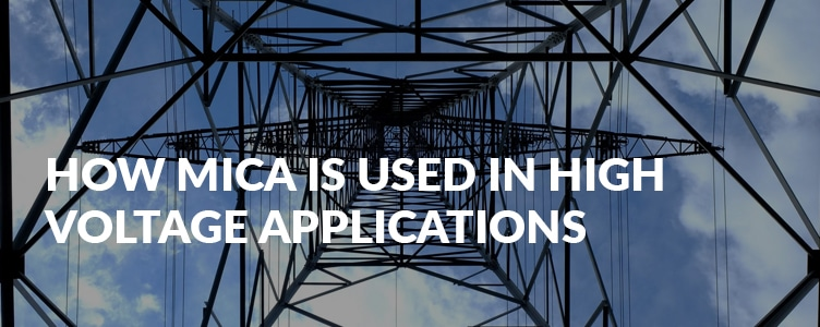 How mica is used in high voltage applications