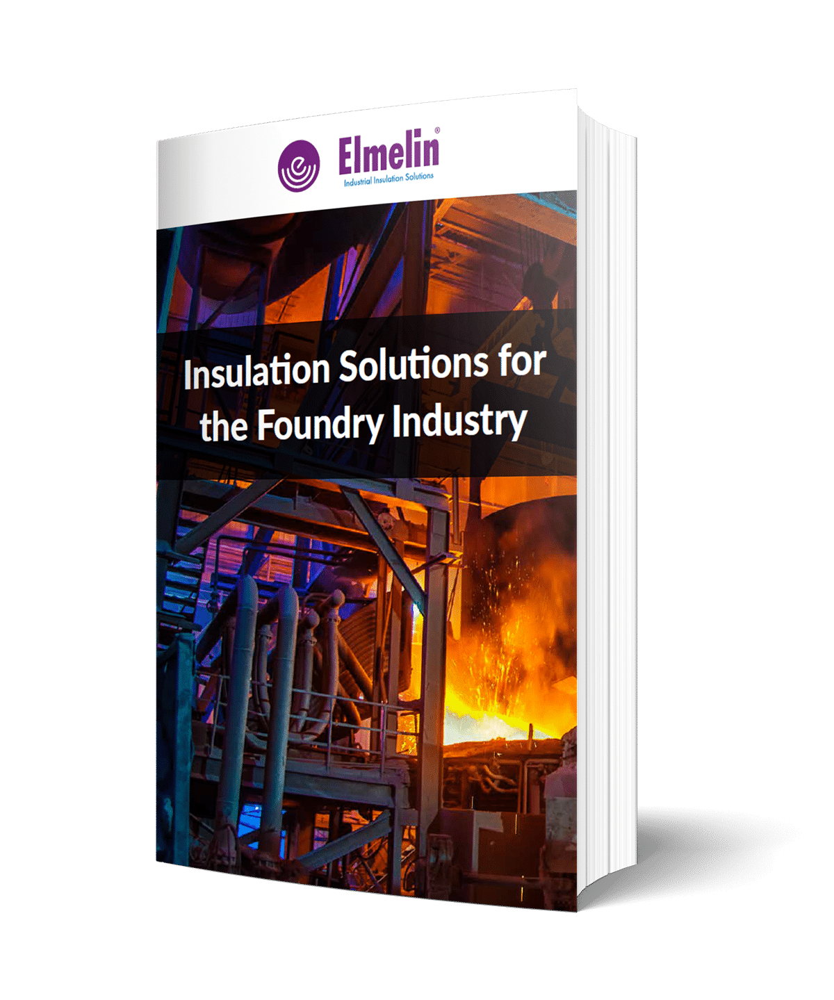 Insulation Solutions for the Foundry Industry